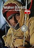 Image de Walter Bonatti sulle pagine di Epoca. Con DVD