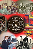 Do You Come Here Often?  The Meeksville Connection: The Ups and Downs of a Sixties Rock Band (English Edition)