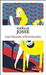 Les heures silencieuses par Josse