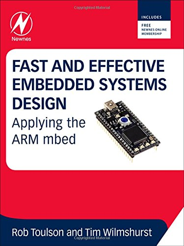 Fast and Effective Embedded Systems Design: Applying the ARM mbed por Rob Toulson, Tim Wilmshurst