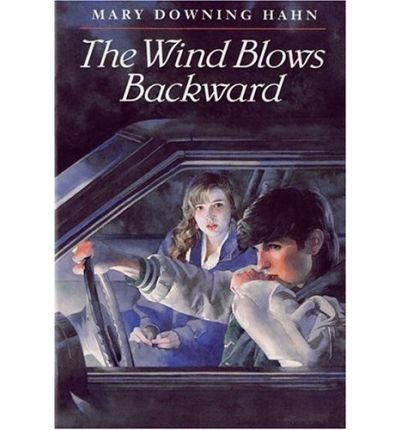 THE WIND BLOWS BACKWARD By Hahn, Mary Downing (Author) Hardcover on 20-Apr-1993