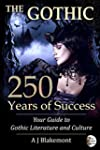 The Gothic: 250 Years of Success: You...