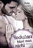 Rockstars küsst man nicht