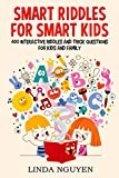 #6: Smart riddles for smart kids: 400 interactive riddles and trick questions for kids and family