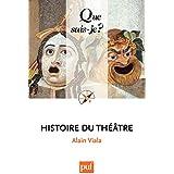 Histoire du théâtre: « Que sais-je ? » n° 160