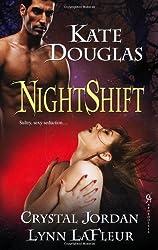Nightshift by Lynn LaFleur (2011-12-01)