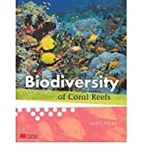 Biodiversity of Coral Reefs (Biodiversity - Macmillan Library)