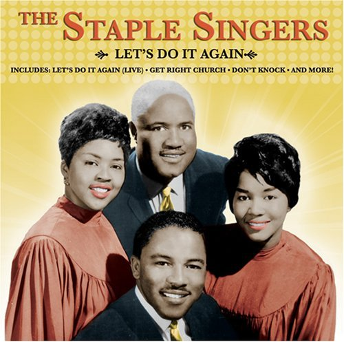 lets-do-it-again-by-staple-singers