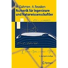 Numerik für Ingenieure und Naturwissenschaftler (Springer-Lehrbuch)