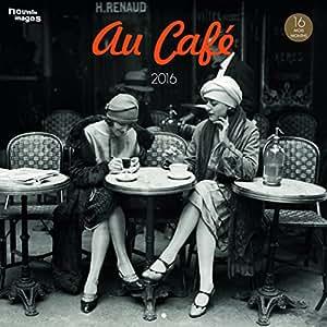 Calendrier Nouvelles Images 2016 « Au café » (29 x 29 cm)