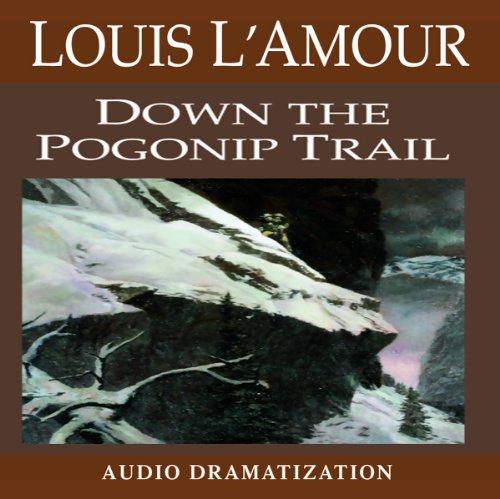 Down the Pogonip Trail  Audiolibri