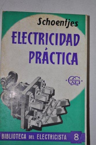 Compendio de electricidad práctica (Biblioteca del electricista)