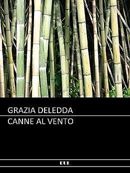 Deledda - Canne al vento di [Deledda, Grazia]
