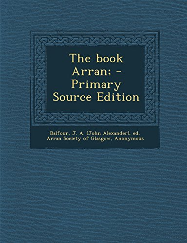 The Book Arran; - Primary Source Edition