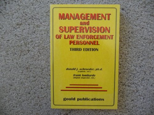 Management and Supervision of Law Enforcement Personnel by Donald J. Schroeder (2000-04-02)