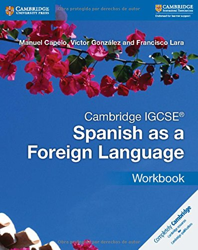 Cambridge IGCSE Spanish as a Foreign Language. Workbook