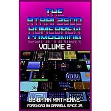 The Atari 2600 Homebrew Companion: Volume 2: 34 Atari 2600 Homebrew Video Games (English Edition)