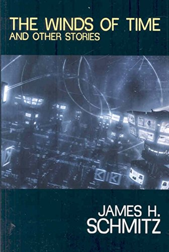 [(The Winds of Time and Other Stories)] [By (author) James H Schmitz] published on (February, 2008)