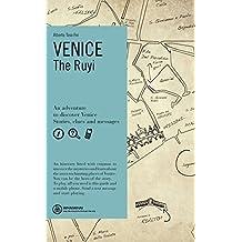 Venice. The Ruyi. Ediz. inglese