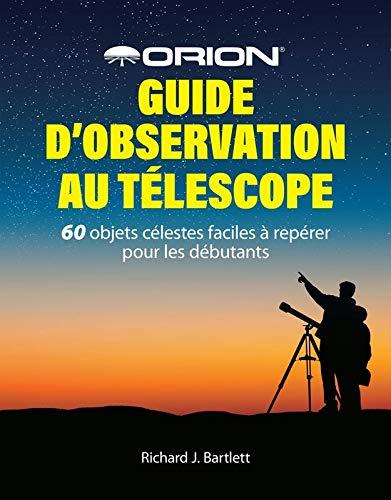 Guía para observar con telescopio de Orion