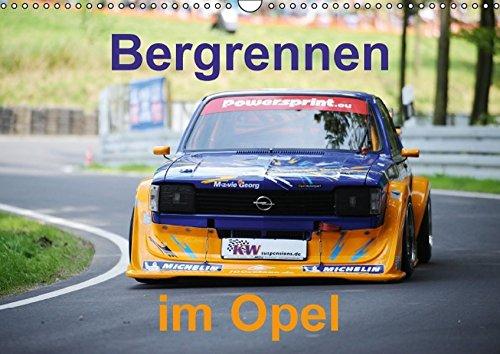 Bergrennen im Opel (Wandkalender 2016 DIN A3 quer): Bergrennen Osnabrück im Opel (Monatskalender, 14 Seiten ) (CALVENDO Sport)