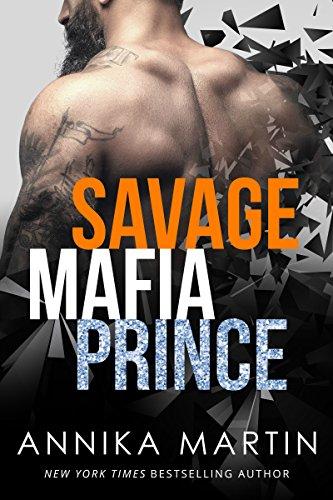 Savage Mafia Prince: Dangerous Royals #3 (English Edition)
