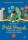 Comment le Petit Poucet a semé des graines en jetant des cailloux par Paris