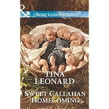 Sweet Callahan Homecoming (Mills & Boon American Romance) (Callahan Cowboys, Book 15)