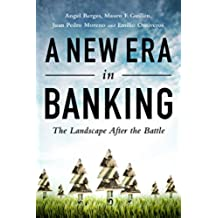 A New Era in Banking: The Landscape After the Battle (English Edition)