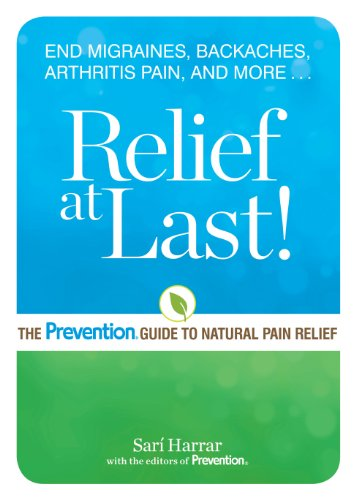 Relief at Last!: The Prevention® Guide to Natural Pain Relief