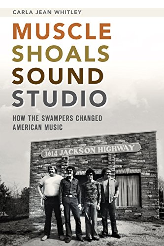 Muscle Shoals Sound Studio: How the Swampers Changed American Music (English Edition) Local-register