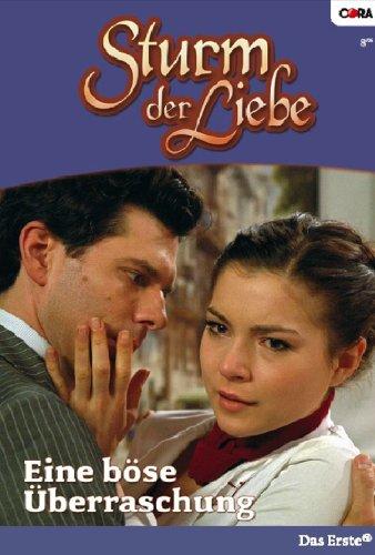 Sturm der Liebe 8: Eine böse Überraschung [Kindle Edition]