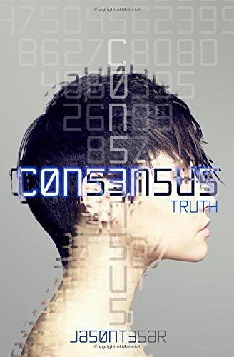 Consensus: Part 5 - Truth: Volume 5