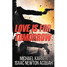 Love Is For Tomorrow: Thriller - Spies, Agents and Terror in Russia (English Edition)
