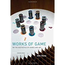 Works of Game: On the Aesthetics of Games and Art (Playful Thinking) (English Edition)