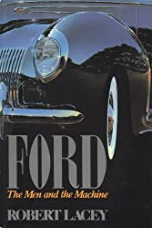 FORD the Men and the MacHine