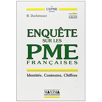 Enquête sur les PME françaises : Identités, contextes, chiffres