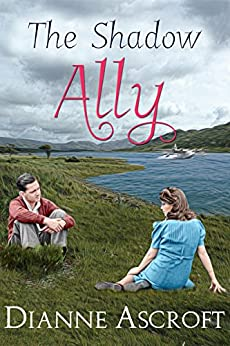 The Shadow Ally (The Yankee Years Book 1) by [Ascroft, Dianne]