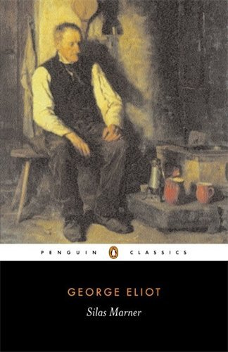 Silas Marner (Penguin Classics) by George Eliot (2003-04-29)