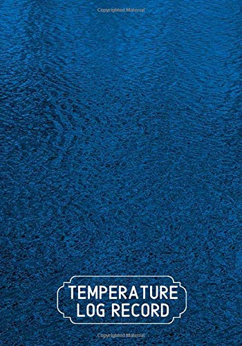 Temperature Log Record: Fridge Refrigerator Cooling Temperatures Chart Record Log Book Sheet. Gifts for Business Home Restaurants Kitchen Bars Use to ... 120 pages. (Kitchen Supplies., Band 40)