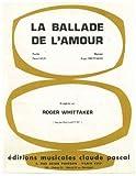 LA BALLADE DE L'AMOUR