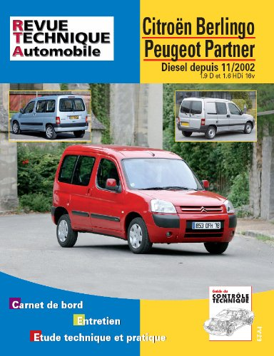 Revue Technique B719.5 Berlingo/Partner/Combi 11/02> 1,6hdi/1,9d