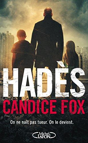 Candice Fox et Isabelle Troin - Hadès