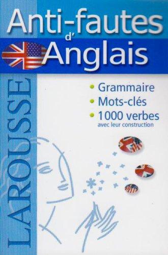 Anti-fautes d'Anglais par Larousse