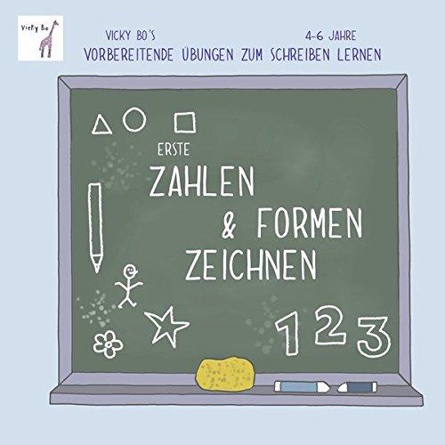 Erste Zahlen & Formen zeichnen. Vicky Bo's vorbereitende Übungen zum Schreiben lernen. 4-6 Jahre