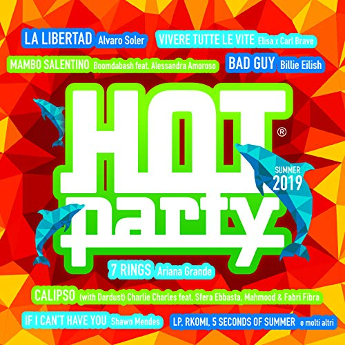 Hot Party Summer 2019 [Explicit]