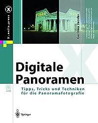 Digitale Panoramen: Tipps, Tricks und Techniken für die Panoramafotografie (X.media.press)