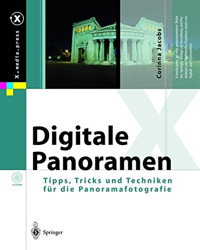 Digitale Panoramen: Tipps, Tricks und Techniken für die Panoramafotografie (X.media.press)