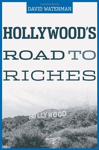 Hollywood's Road To Riches di David Waterman