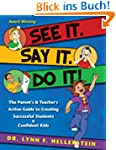 See It. Say It. Do It!: The Parent's...